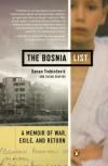 The Bosnia List: A Memoir of War, Exile, and Return - Kenan Trebincevic, Susan Shapiro