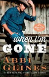 When I'm Gone: A Rosemary Beach Novel (The Rosemary Beach Series Book 11) - Abbi Glines