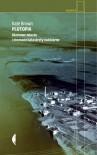 Plutopia. Atomowe miasta i nieznane katastrofy nuklearne - Kate Brown, Tomasz Bieroń