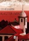 Klasztor i morze - Stefan Grabiński