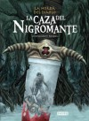 La caza del Nigromante - Antonio Martín Morales