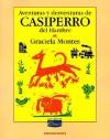 Aventuras y Desventuras de Casiperro del Hambre - Graciela Montes, Oscar Rojas