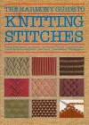 The Harmony Guide To Knitting Stitches - Lyric Books