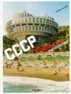 CCCP: Cosmic Communist Constructions Photographed - Frédéric Chaubin