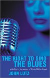 The Right to Sing the Blues -