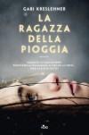 La ragazza della pioggia - Gabi Kreslehner, Francesca Sassi