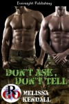 Don't Ask, Don't Tell - Melissa Kendall