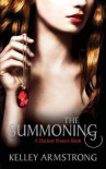 The Summoning: Number 1 in series (Darkest Powers) by Armstrong, Kelley (2011) Paperback - Kelley Armstrong