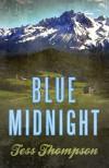 Blue Midnight - Tess Thompson