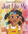 Just Like Me - Vanessa Brantley Newton