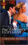Miss Winthorpe's Elopement - Christine Merrill