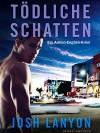 Tödliche Schatten: Ein Adrien-English-Krimi - Timm Stafe, Nicola Heine, Josh Lanyon