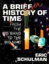 A Briefer History of Time - Eric Schulman