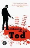 Schneller als der Tod - Josh Bazell