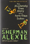 The Absolutely True Diary of a Part-Time Indian - Sherman Alexie, Gunthild Porteous-Schwier, Ingrid Becker-Ross