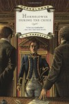 Hornblower During the Crisis - C.S. Forester