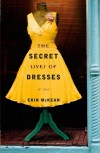 The Secret Lives of Dresses - Erin McKean
