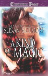 A Kind of Magic - Susan Sizemore