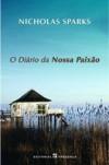 O Diário da Nossa Paixão - Nicholas Sparks, Helena Barbas