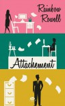 Attachement - Rainbow Rowell, Claire Allouch
