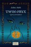 Twin-Pryx : Zwillingsbrut - John Asht