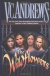 The Wildflowers (Omnibus): Misty--Star--Jade--Cat (Wildflowers Miniseries) - V.C. Andrews
