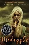 Madapple - Christina Meldrum