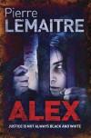 Alex (Verhœven, #2) - Pierre Lemaitre, Frank Wynne