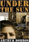 Under the Sun - Arthur Dorros