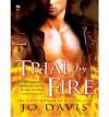 Trial by Fire - Jo Davis