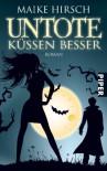 Untote Küssen Besserauf High Heels In Die Arme Eines Vampirs - Maike Hirsch