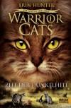 Warrior Cats - Die Macht der Drei 4 - Zeit der Dunkelheit - Erin Hunter
