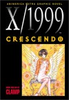 X/1999, Volume 8: Crescendo - CLAMP