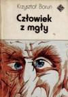 Człowiek z mgły - Krzysztof Boruń