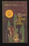No Blade of Grass - John Christopher