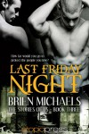 Last Friday Night (The Stories of Us) - Brien Michaels