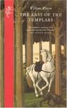 The Last of the Templars - William  Watson
