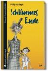 SZ Junge Bibliothek Jugendliteraturpreis, Bd. 10: Schlimmes Ende - Philip Ardagh