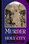 Murder in the Holy City (Sir Geoffrey Mappestone Mysteries) - Simon Beaufort
