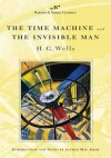 The Time Machine and The Invisible Man - H.G. Wells, Alfred Mac Adam