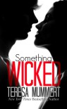 Something Wicked - Teresa Mummert