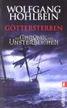 Göttersterben (Die Chronik der Unsterblichen, #10) - Wolfgang Hohlbein