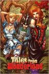 Tales from Wonderland, Volume 1 - Daniel Leister,  Raven Gregory,  Ralph Tedesco,  Joe Brusha,  Nei Ruffino