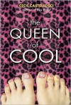 The Queen of Cool - Cecil Castellucci