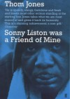 Sonny Liston Was a Friend of Mine - Thom Jones