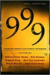 999: Twenty-nine Original Tales of Horror and Suspense - Joyce Carol Oates, Bentley Little, Ed Gorman, Eric Van Lustbader, Michael Marshall Smith, Tim Powers, Thomas F. Monteleone, Chet Williamson, Gene Wolfe, F. Paul Wilson, Joe R. Lansdale, Thomas M. Disch, Ramsey Campbell, T.E.D. Klein, Thomas Ligotti, Edward Bryant, Nancy