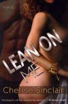 Lean on Me[ LEAN ON ME ] by Sinclair, Cherise (Author) Sep-16-10[ Paperback ] -