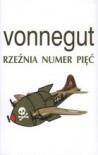 Rzeźnia numer pięć - Lech Jęczmyk, Kurt Vonnegut