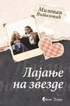 Lajanje na zvezde - Milovan Vitezovic