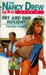 Hit and Run Holiday - Carolyn Keene